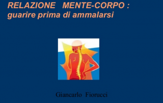 Giancarlo Fiorucci - Relazione Mente-Corpo