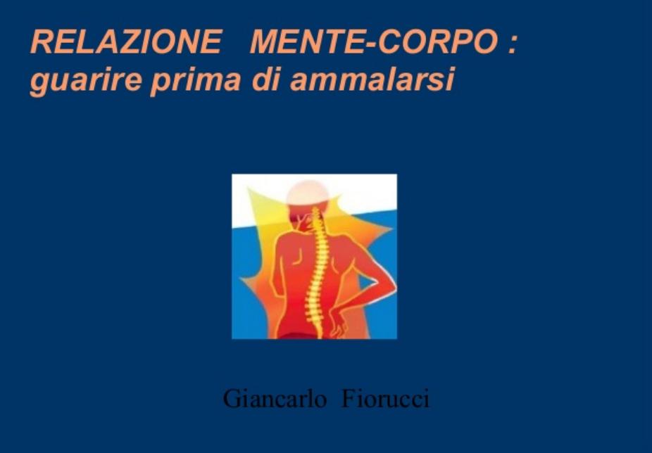Guarire prima di ammalarsi – Gianfranco Fiorucci