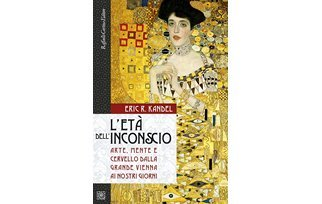 L'età dell'inconscio – E. Kandel