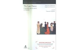 The last dance. L'incontro con la morte e il morire – Lynne A. De Spelder, Albert L. Strickland