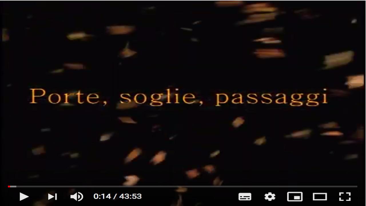 Porte, Soglie e Passaggi. Film Documentario